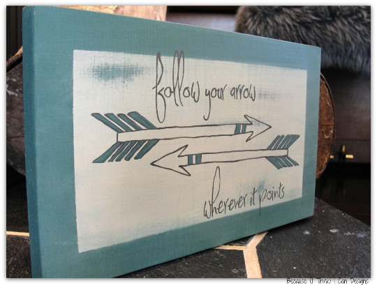 follow your arrow, hand painted wood sign, giveaway
